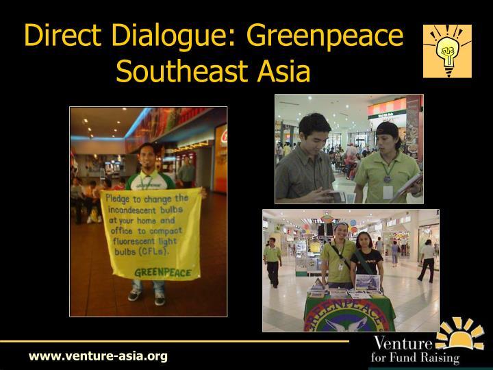 Direct Dialogue: Greenpeace Southeast Asia