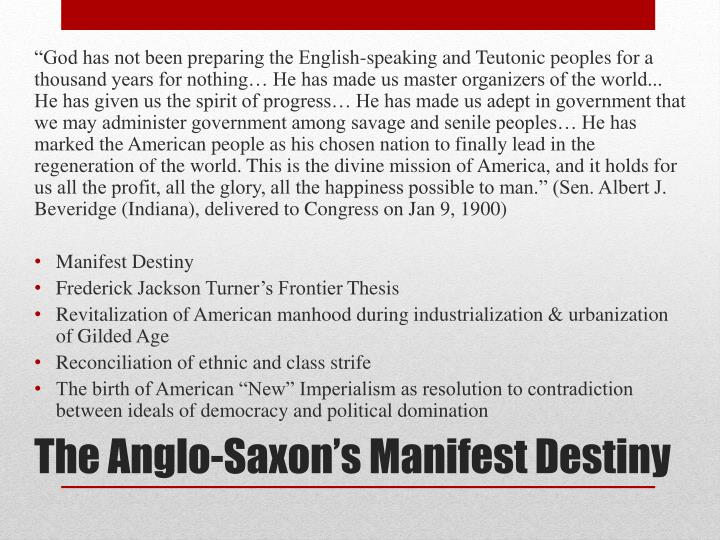 The anglo saxon s manifest destiny