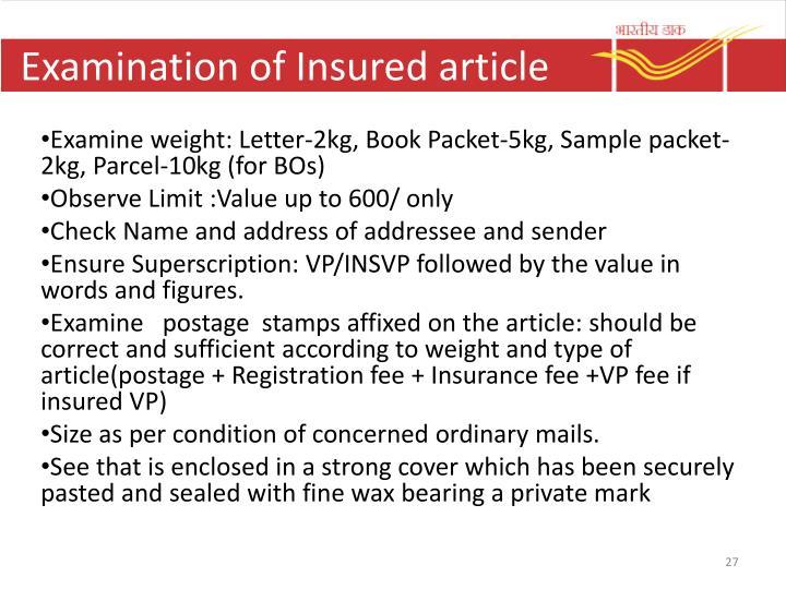 Examination of Insured article