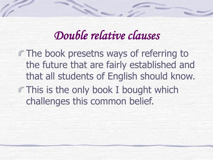 Double relative clauses