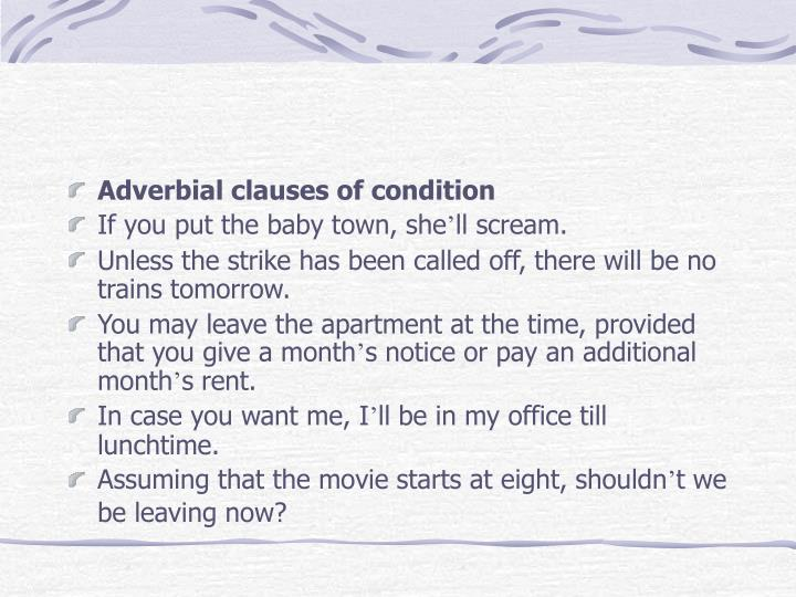 Adverbial clauses of condition