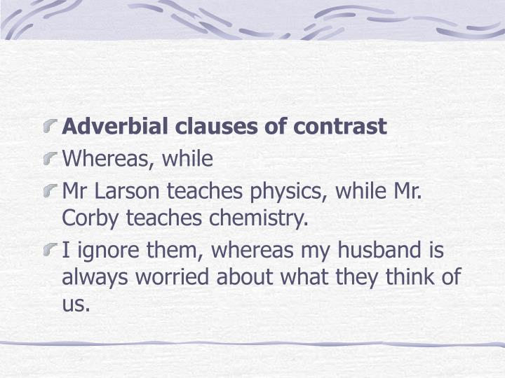 Adverbial clauses of contrast