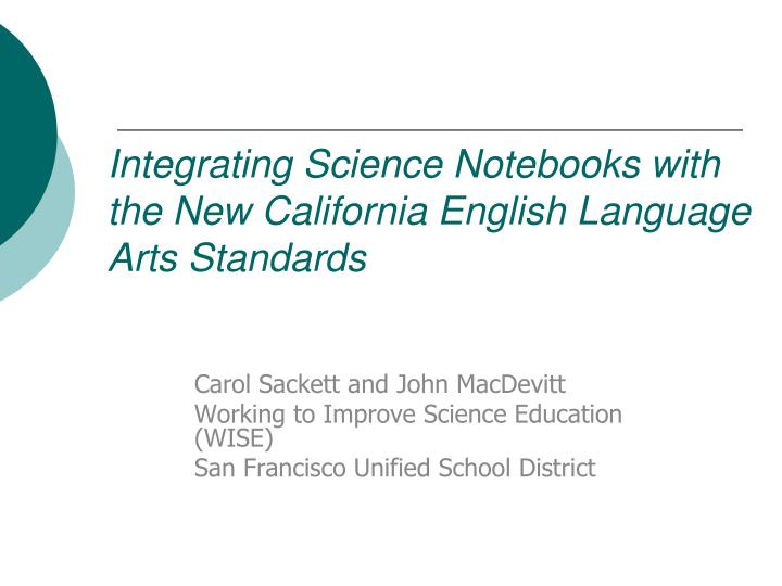 integrating science notebooks with the new california english language arts standards n.
