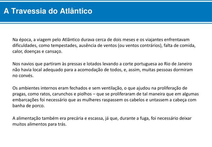 A Travessia do Atlântico