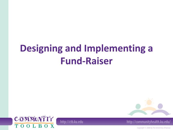 designing and implementing a fund raiser n.