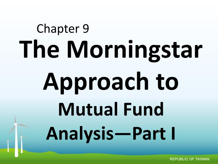 the morningstar approach to mutual fund analysis part i n.
