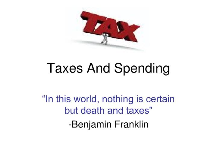 taxes and spending n.