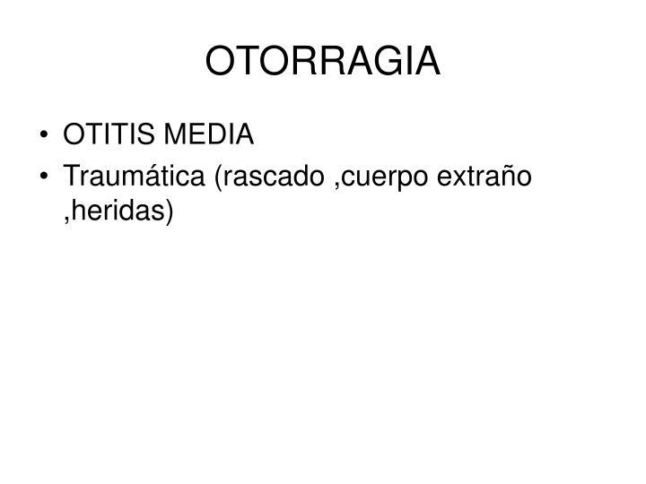OTORRAGIA