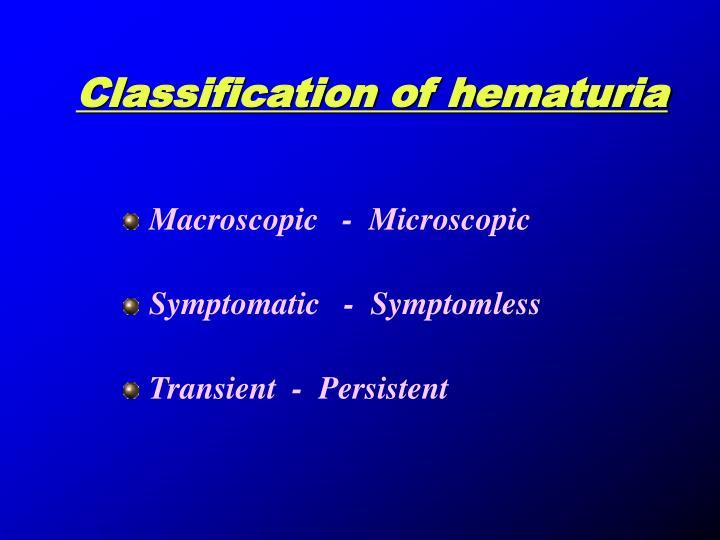 Classification of hematuria