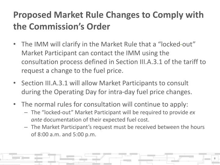 Proposed Market Rule Changes to Comply with the Commission's Order