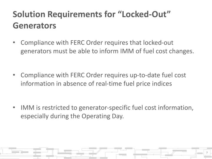 "Solution Requirements for ""Locked-Out"" Generators"
