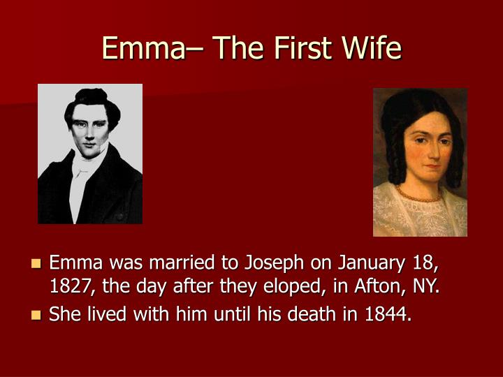 Emma– The First Wife