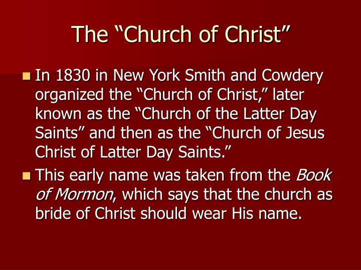 "The ""Church of Christ"""