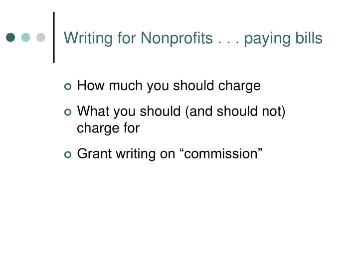 Writing for Nonprofits . . . paying bills