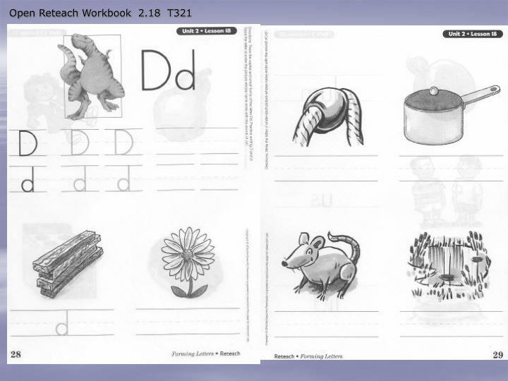 Open Reteach Workbook  2.18  T321