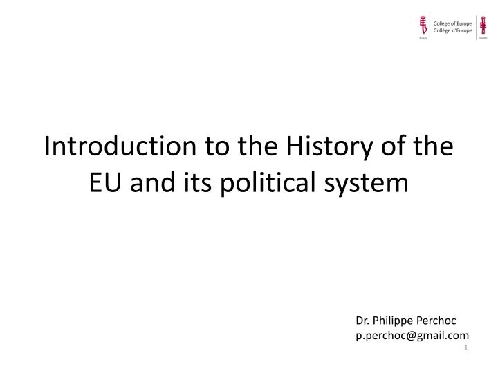 Introduction to the history of the eu and its political system