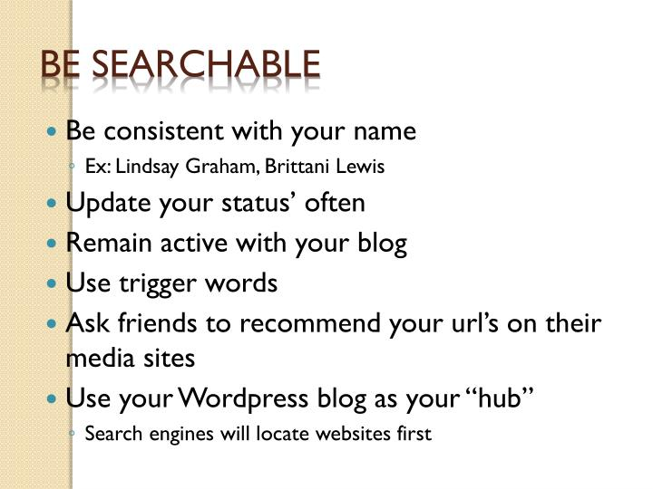Be Searchable