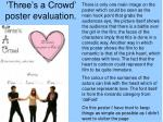 three s a crowd poster evaluation
