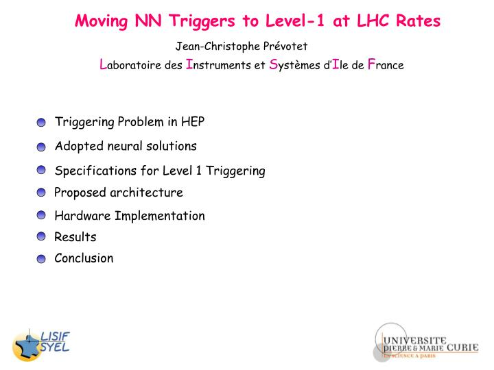Moving NN Triggers to Level-1 at LHC Rates