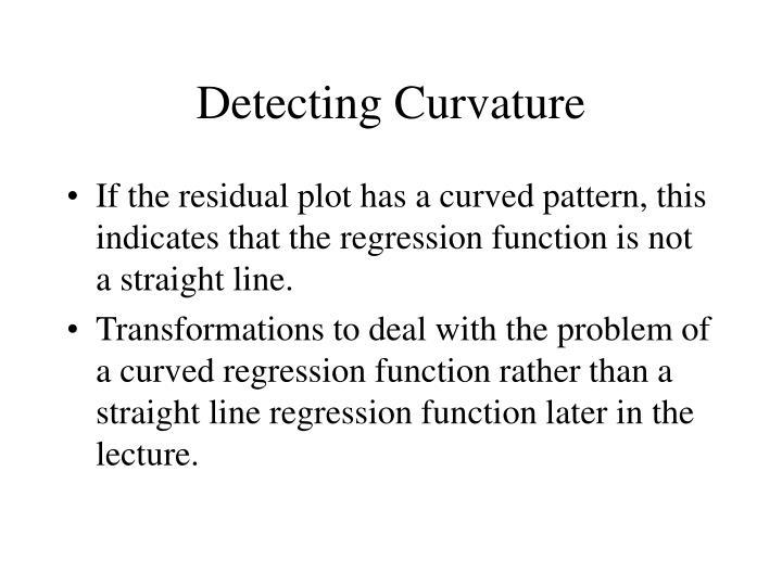 Detecting Curvature