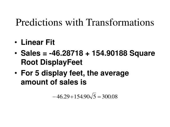 Predictions with Transformations