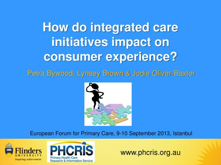 How do integrated care initiatives impact on consumer experience