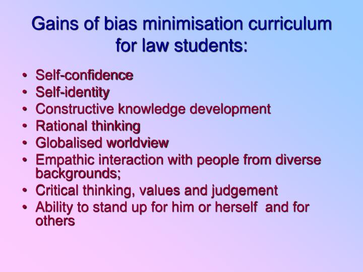 Gains of bias minimisation curriculum for law students: