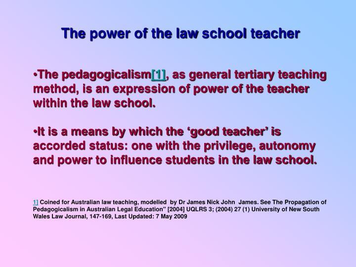 The power of the law school teacher