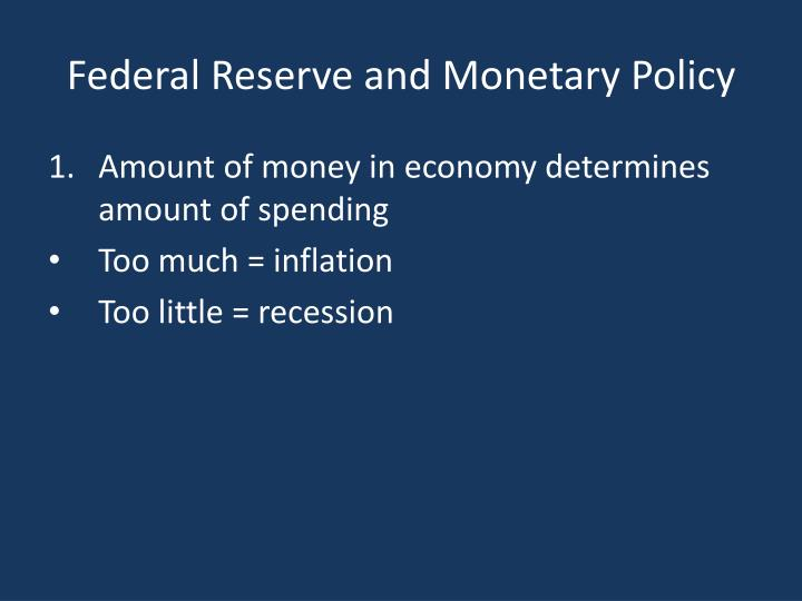 the federal reserve monetary policy