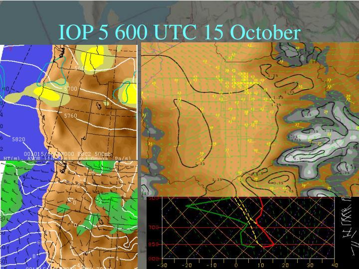 IOP 5 600 UTC 15 October