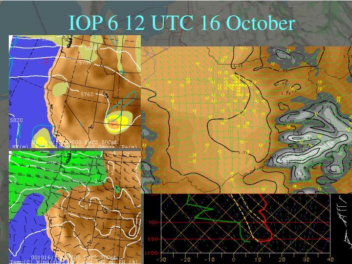 IOP 6 12 UTC 16 October