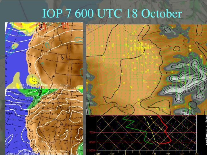 IOP 7 600 UTC 18 October