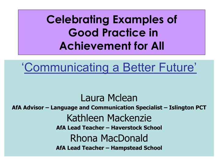 Celebrating examples of good practice in achievement for all