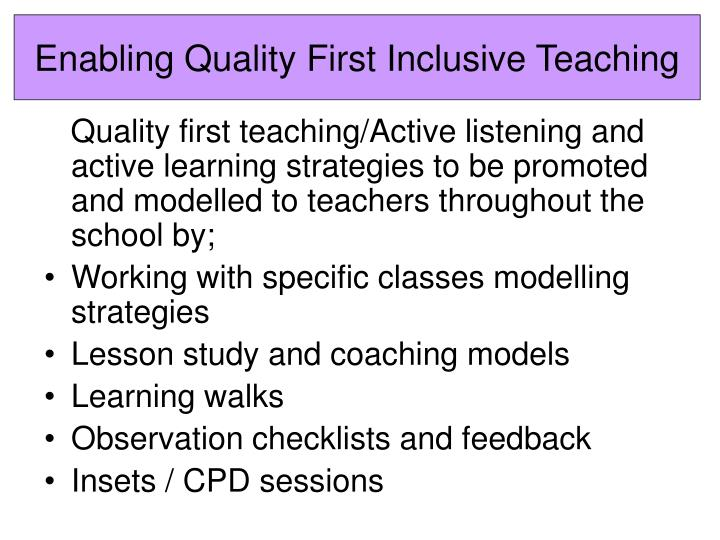 Enabling Quality First Inclusive Teaching