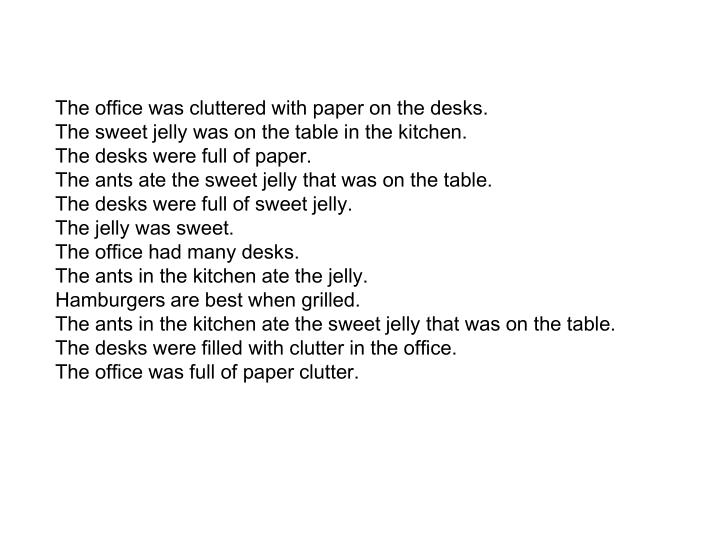 The office was cluttered with paper on the desks.