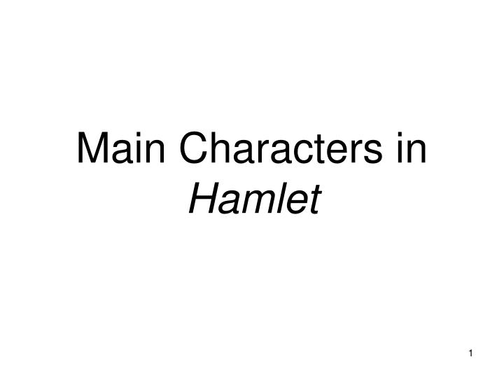 an analysis of the minor characters in hamlet a play by william shakespeare