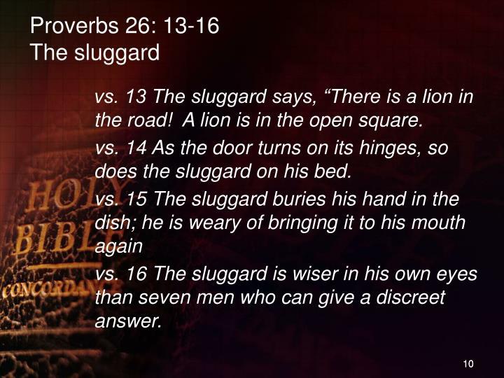 Proverbs 26: 13-16