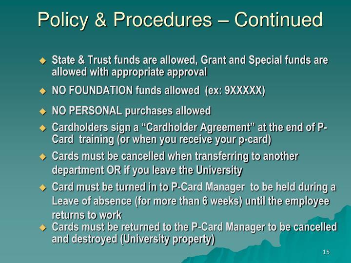 Policy & Procedures – Continued