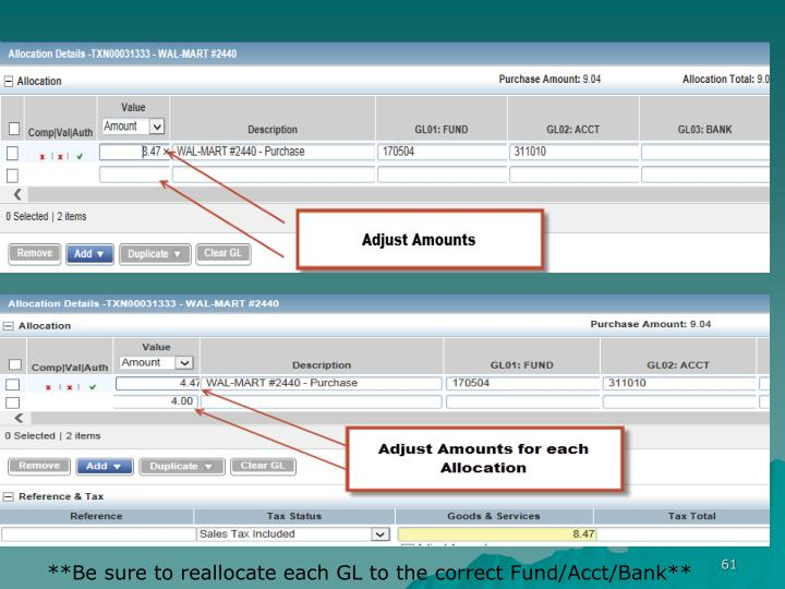 **Be sure to reallocate each GL to the correct Fund/Acct/Bank**