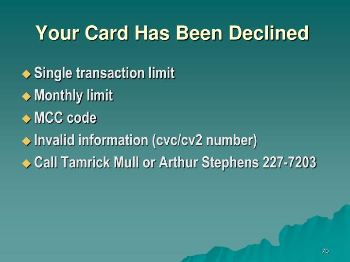 Your Card Has Been Declined