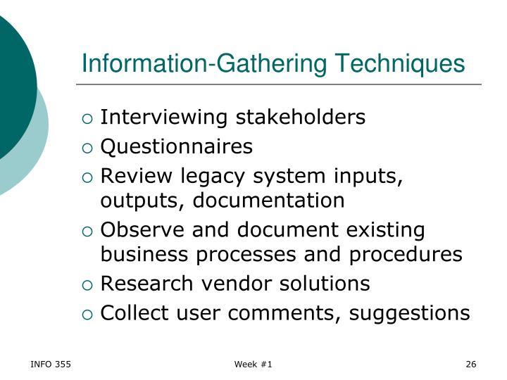 Information-Gathering Techniques
