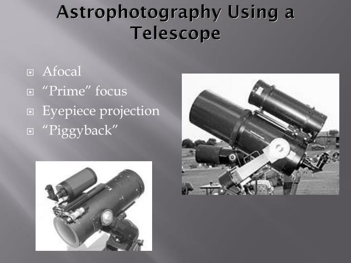 Astrophotography Using a Telescope