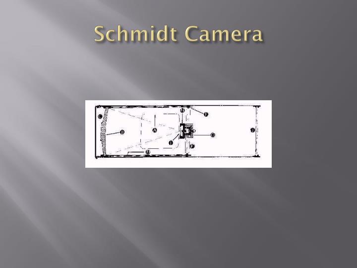 Schmidt Camera