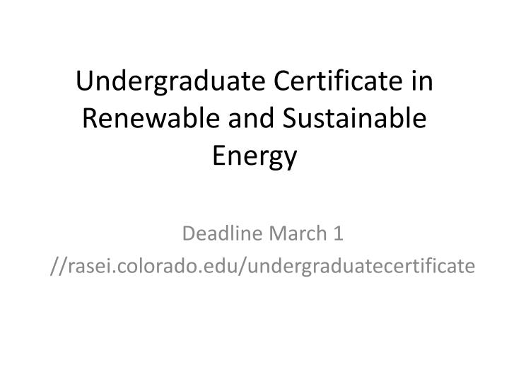 PPT - Undergraduate Certificate in Renewable and Sustainable Energy ...