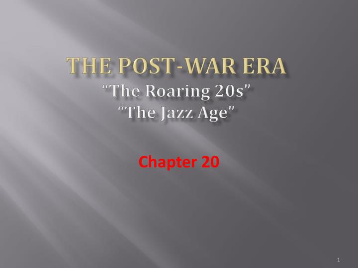 the post war era the roaring 20s the jazz age n.