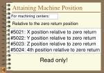 attaining machine position