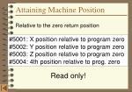 attaining machine position1