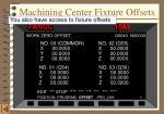 machining center fixture offsets