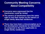 community meeting concerns about compatibility2
