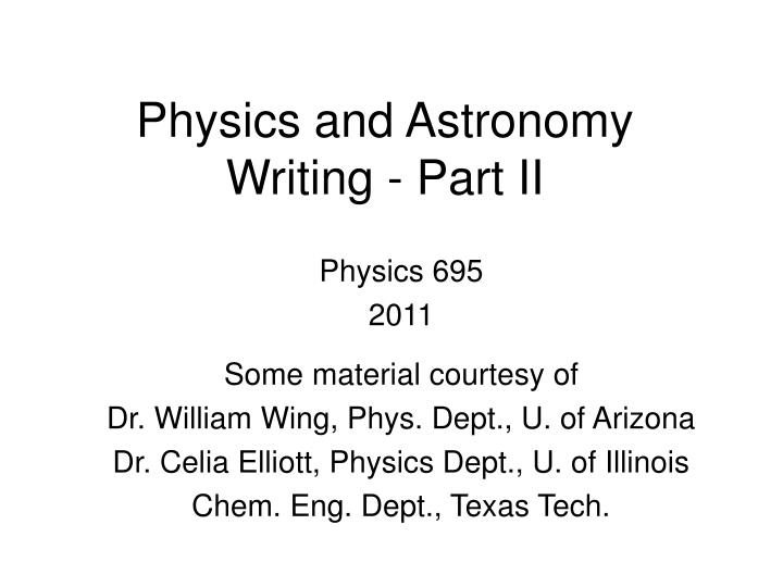 physics and astronomy writing part ii n.